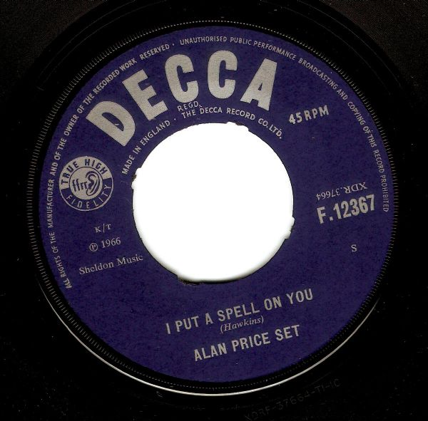 ALAN PRICE SET I Put A Spell On You Vinyl Record 7 Inch Decca 1966
